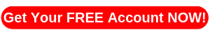 Get Your FREE Account NOW!