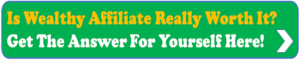 Is Wealthy Affiliate Really worth it