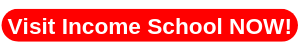 Visit Income School NOW!
