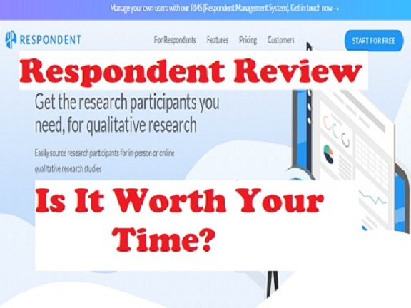 What Is Respondent.io About? Earn $140 Averagely OR a Scam?