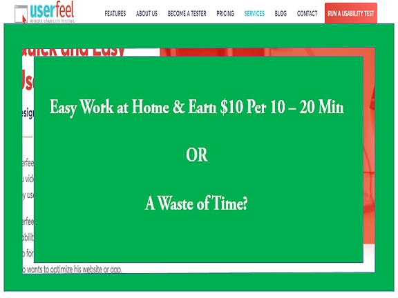 What Is UserFeel About? A Scam OR $10 Per Test For Your Wallet?