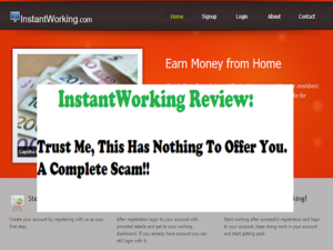 InstantWorking Review - scam or legit