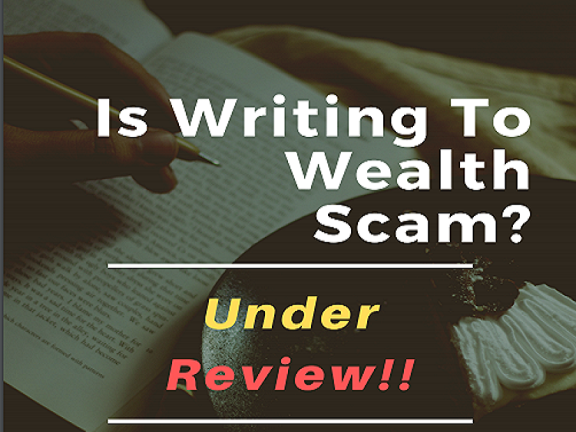 Is Writing To Wealth a scam