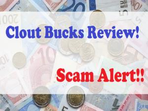 clout bucks review - scam