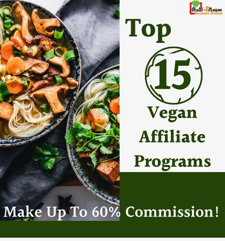 High commission paying vegan affiliate programs